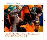 Herbert Cole: African Art, Architecture, and Culture (University of California, Santa Barbara) , ARTstor