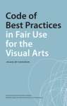 College Art Association's Code of Best Practices in Fair Use for the Visual Arts