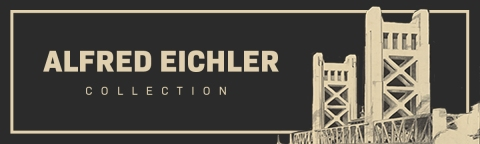 CA State Archives Digitizes The Alfred Eichler Collection